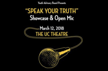 """SPEAK YOUR TRUTH"" Showcase & Open Mic w/ UC LIL KAYLA & more"