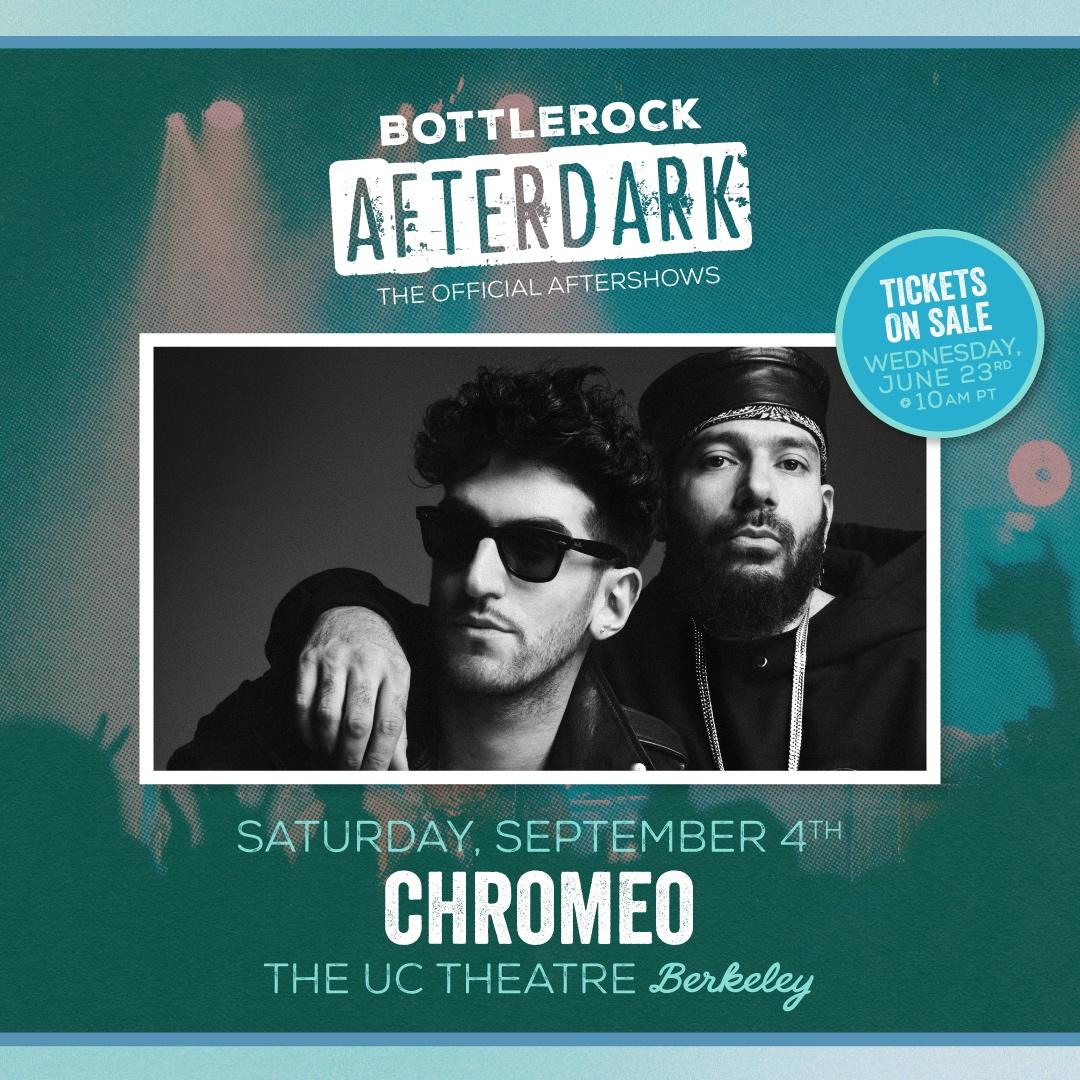 BottleRock AfterDark: Chromeo BottleRock AfterDark: Chromeo graphic